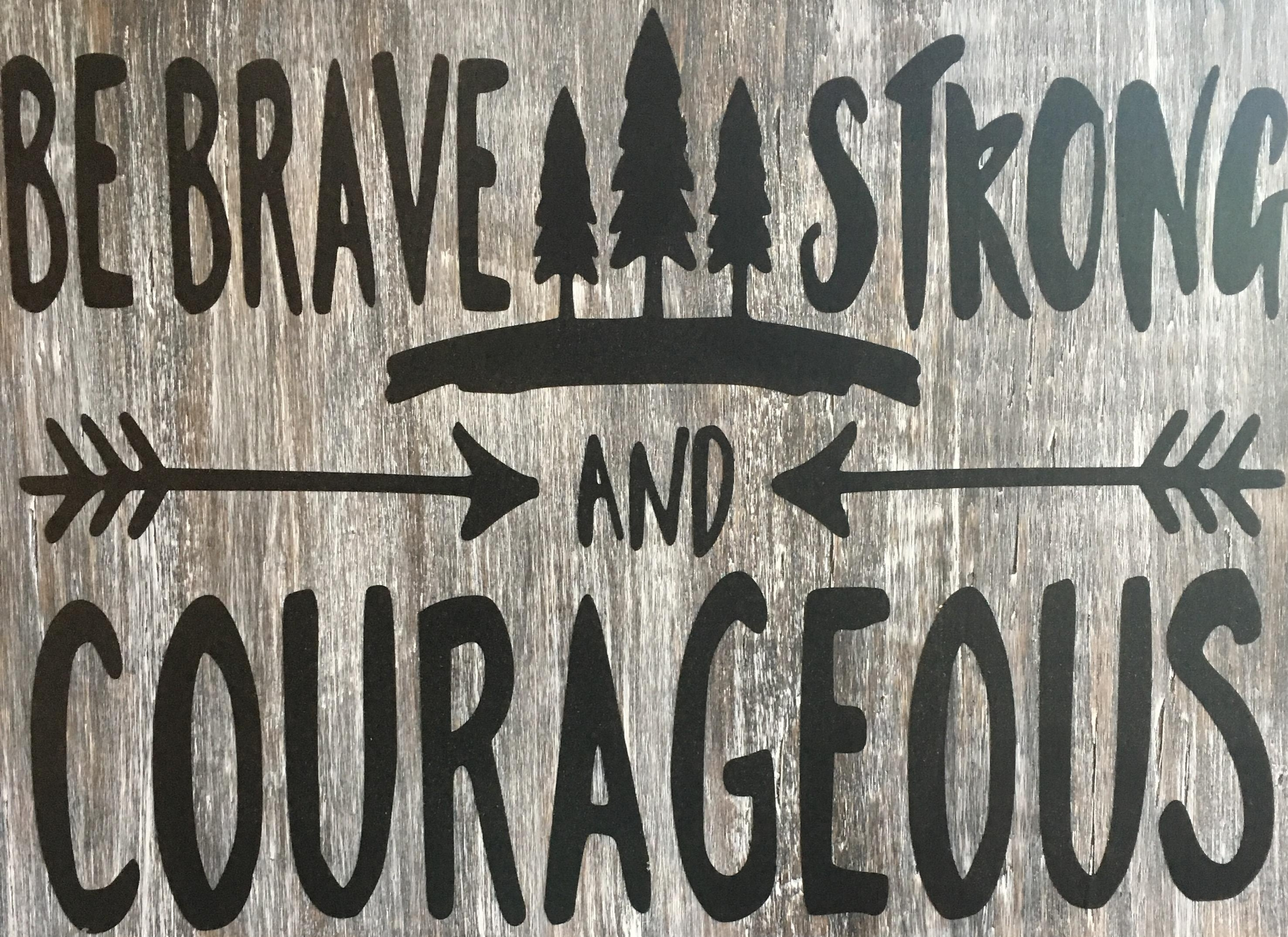 brave-strong-courageous-ywam-tyler