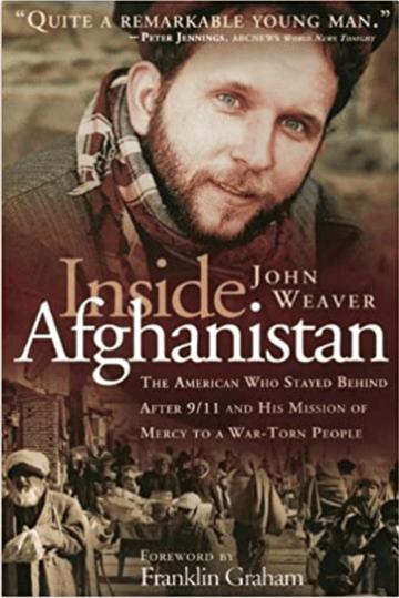 ywam tyler inside afghanistan john weaver